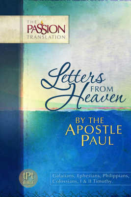 Letters from Heaven by the Apostle Paul - Brian Simmons