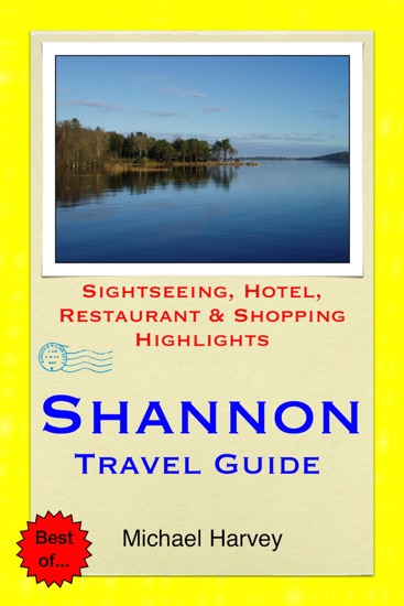 Shannon, Ireland Travel Guide by Michael Harvey PDF Download
