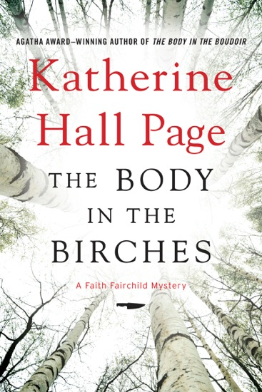 The Body in the Birches by Katherine Hall Page PDF Download