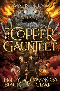 The Copper Gauntlet (Magisterium #2) - Holly Black & Cassandra Clare pdf download