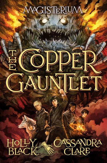 The Copper Gauntlet (Magisterium #2) by Holly Black & Cassandra Clare PDF Download