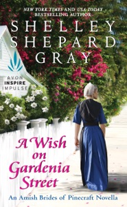 A Wish on Gardenia Street - Shelley Shepard Gray pdf download