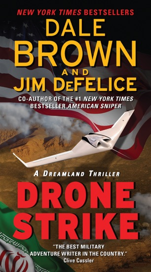 Drone Strike: A Dreamland Thriller by Dale Brown & Jim DeFelice PDF Download