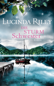 Die Sturmschwester - Lucinda Riley pdf download