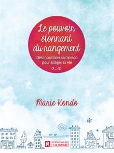 Le pouvoir étonnant du rangement - Marie Kondo pdf download
