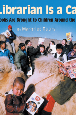 My Librarian is a Camel - Margriet Ruurs