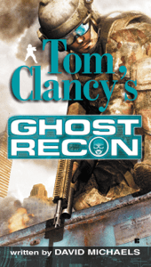 Tom Clancy's Ghost Recon - David Michaels pdf download