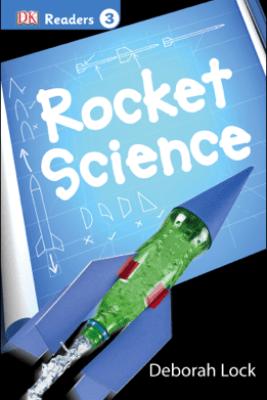 DK Readers L3: Rocket Science - DK
