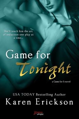 Game for Tonight - Karen Erickson pdf download