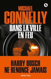 Dans la ville en feu - Michael Connelly pdf download