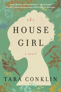 The House Girl - Tara Conklin pdf download