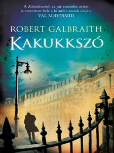 Kakukkszó - Robert Galbraith pdf download