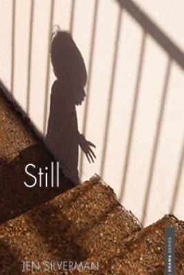 Still - Jen Silverman & Marsha Norman