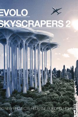 eVolo Skyscrapers 2 - Carlo Aiello