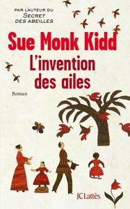 L'invention des ailes - Sue Monk Kidd pdf download