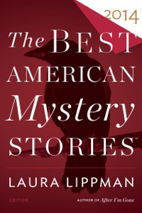 The Best American Mystery Stories 2014 - Otto Penzler & Laura Lippman pdf download