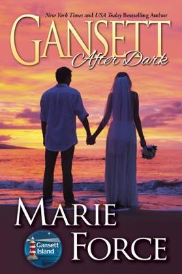 Gansett After Dark (Gansett Island Series, Book 11) - Marie Force pdf download