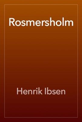 Rosmersholm - Henrik Ibsen pdf download