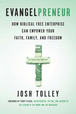 Evangelpreneur - Josh Tolley