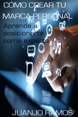 Cómo crear tu marca personal - Juanjo Ramos