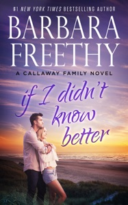 If I Didn't Know Better - Barbara Freethy pdf download