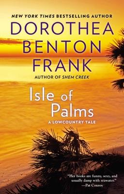 Isle of Palms - Dorothea Benton Frank pdf download