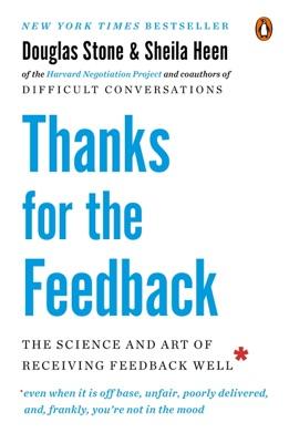 Thanks for the Feedback - Douglas Stone & Sheila Heen pdf download