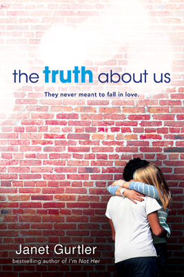 Truth about Us - Janet Gurtler