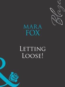 Letting Loose! - Mara Fox pdf download