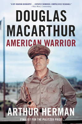 Douglas MacArthur - Arthur Herman pdf download
