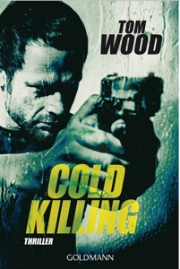 Cold Killing - Tom Wood pdf download