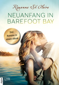 Neuanfang in Barefoot Bay - Roxanne St. Claire pdf download