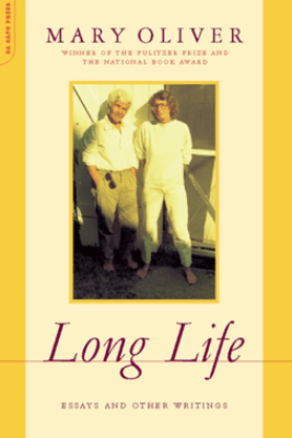 Long Life - Mary Oliver