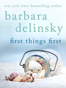 First Things First - Barbara Delinsky pdf download