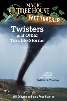 Twisters and Other Terrible Storms - Mary Pope Osborne, Will Osborne & Sal Murdocca