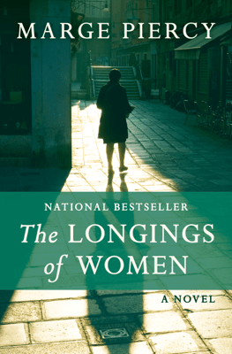 The Longings of Women - Marge Piercy pdf download