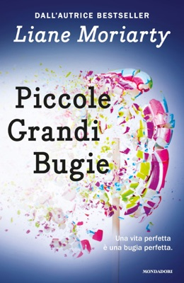 Piccole grandi bugie - Liane Moriarty pdf download
