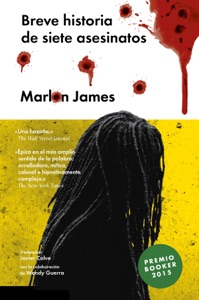 Breve historia de siete asesinatos - Marlon James pdf download