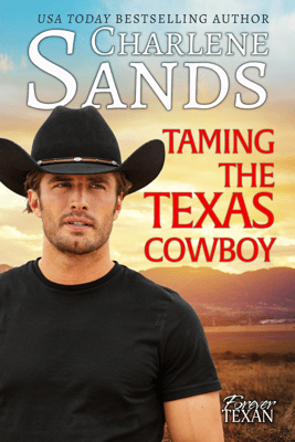 Taming the Texas Cowboy - Charlene Sands