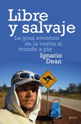 Libre y salvaje - Ignacio Dean pdf download