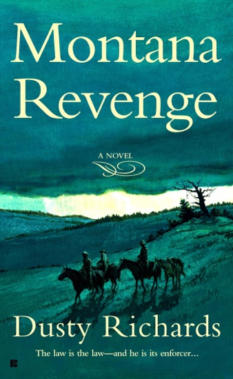 Montana Revenge by Dusty Richards PDF Download