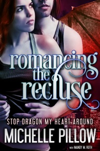Romancing the Recluse - Michelle M. Pillow pdf download