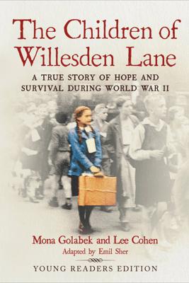 The Children of Willesden Lane - Mona Golabek, Emil Sher & Lee Cohen