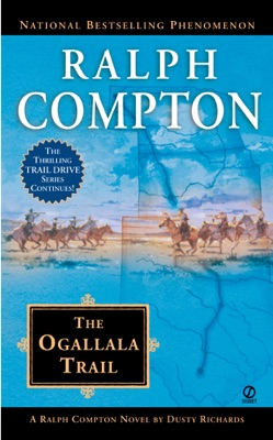 The Ogallala Trail - Ralph Compton & Dusty Richards pdf download