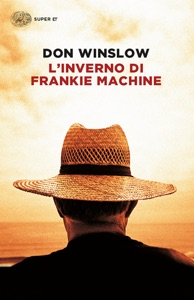 L'inverno di Frankie Machine - Don Winslow pdf download