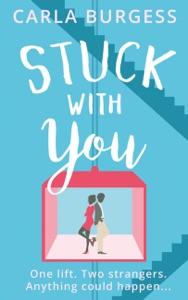 Stuck with You - Carla Burgess pdf download