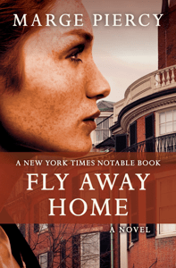 Fly Away Home - Marge Piercy pdf download