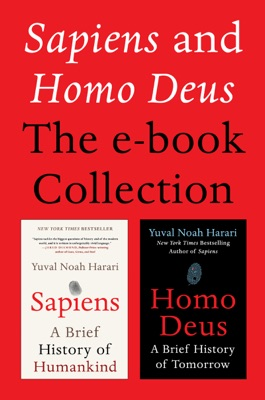 Sapiens and Homo Deus: The E-book Collection - Yuval Noah Harari pdf download