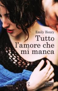Tutto l'amore che mi manca - Emily Henry pdf download