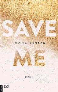Save Me - Mona Kasten pdf download